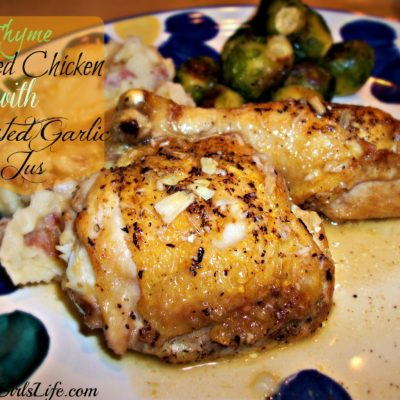 Thyme Seared Chicken with Roasted Garlic Jus