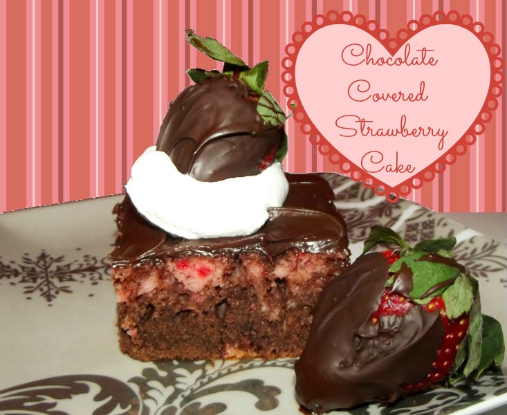 Chocolate Covered Strawberry Cake Recipe from LifeWithTheCrustCutOff ...