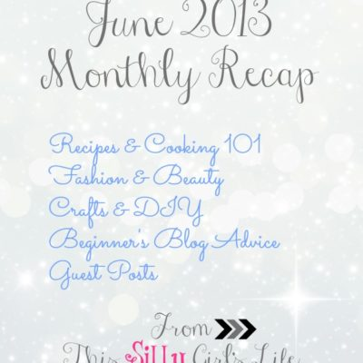 June 2013 Monthly Recap