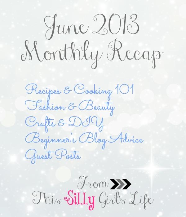June 2013 Monthly Recap