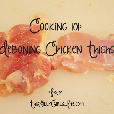 Deboning Chicken Thighs {Cooking 101}