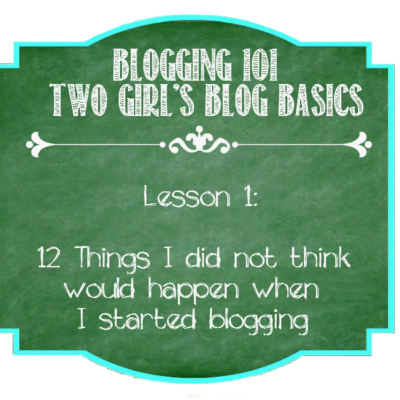 12 Things I Didn't Think Would Happen When I Started Blogging
