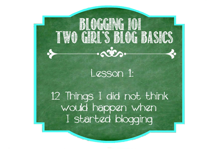 12 Things I Didn't Think Would Happen When I Started Blogging From https://ThisSillyGirlsLife.com #Blog #Blogger