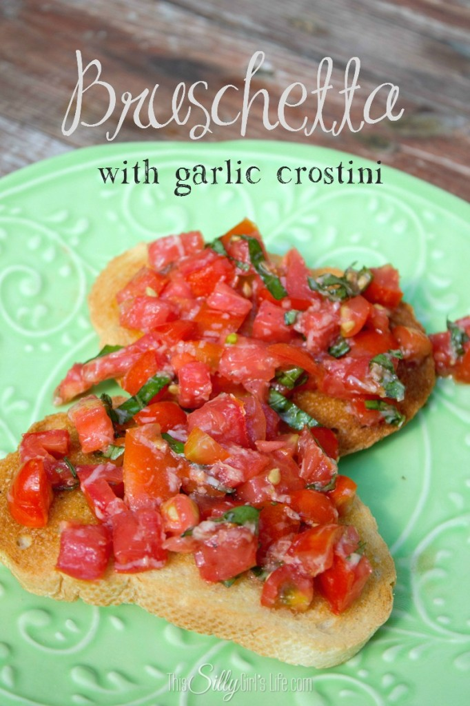 Bruschetta with Garlic Crostini recipe from https://ThisSillyGirlsLife.com