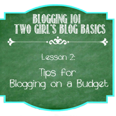 Tips for Blogging on a Budget {Part 1}