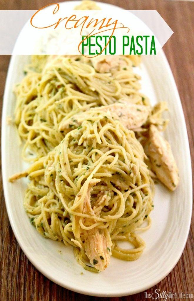 Creamy Pesto Pasta recipe from http://ThisSillyGirlsLife.com #Pesto #Basil #Pasta #Creamy