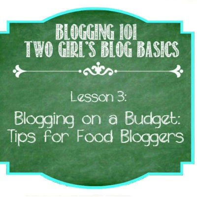 Tips for Blogging on a Budget {Part 2 for Food Bloggers}
