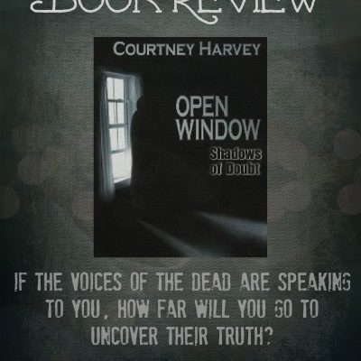 Book Review: Open Window: Shadows of Doubt by Courtney Harvey