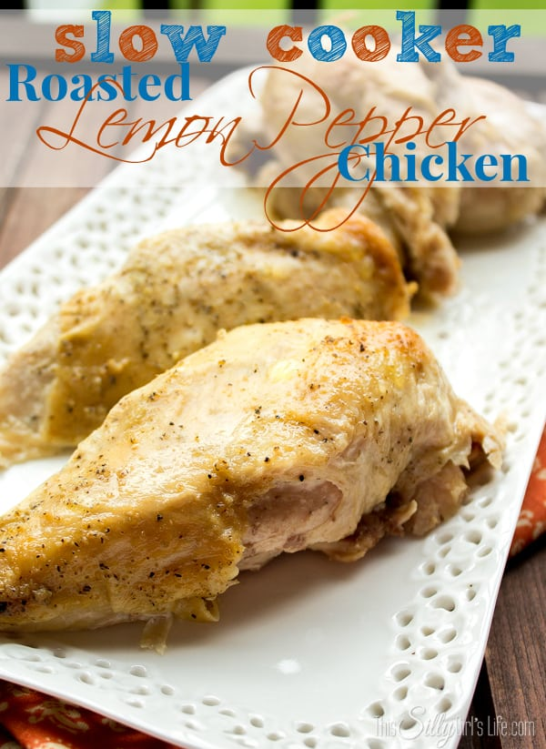 Slow Cooker Roasted Lemon Pepper Chicken, very easy recipe. Comes out amazingly moist and tender! She shows you how to season under the skin and adds butter to keep the chicken basted while cooking. Recipe on http://ThisSillyGirlsLife.com