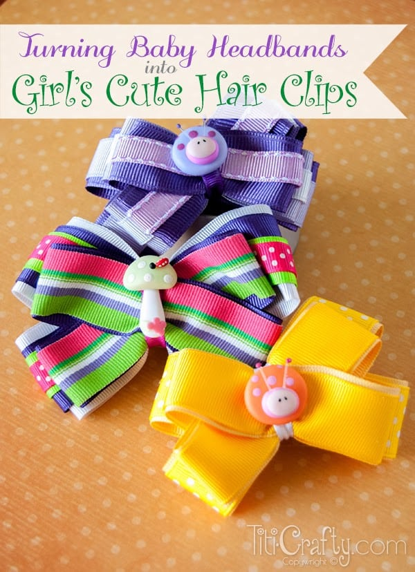 Turning Baby Headbands into Girl's Cute Hair Clips