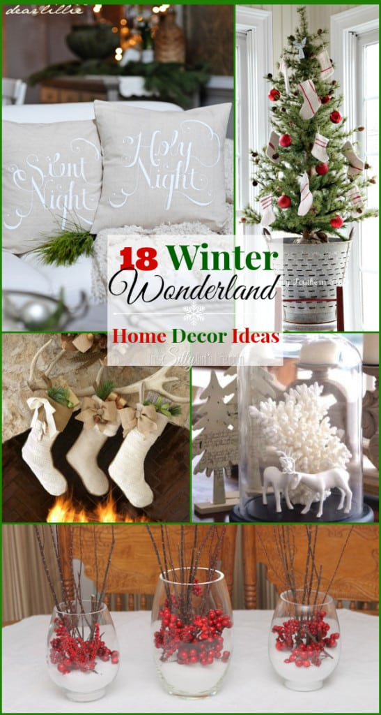 18 Winter Wonderland Home Decor Ideas, a round up of beautiful easy to reproduce ideas for your winter home!