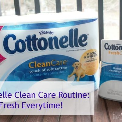 Cottonelle Clean Care Routine: Fresh Everytime! #CtnlCareRoutine #Pmedia #ad