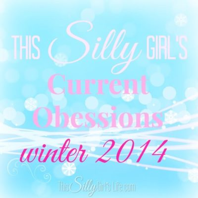 Current Obsessions {Winter 2014}