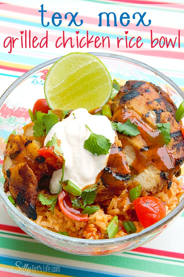 Tex Mex Grilled Chicken Rice Bowl, recipe for Spanish style rice as well! So yummy!