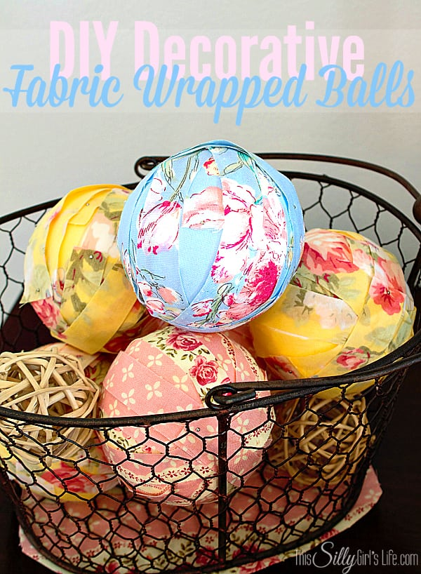 These are unbelievably adorable! DIY Decorative Fabric-Wrapped Balls. Idea from This Silly Girl's Life