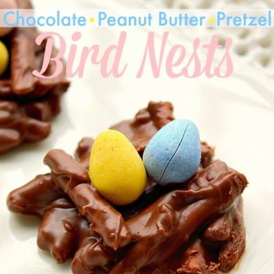 Bird Nests {Chocolate Peanut Butter Pretzels}
