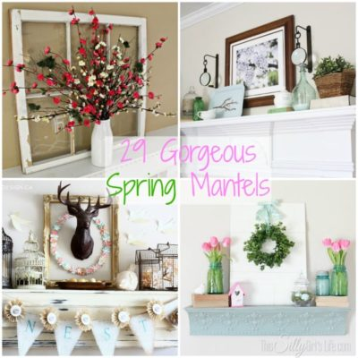 29 Gorgeous Spring Mantels {The Weekly Round UP}
