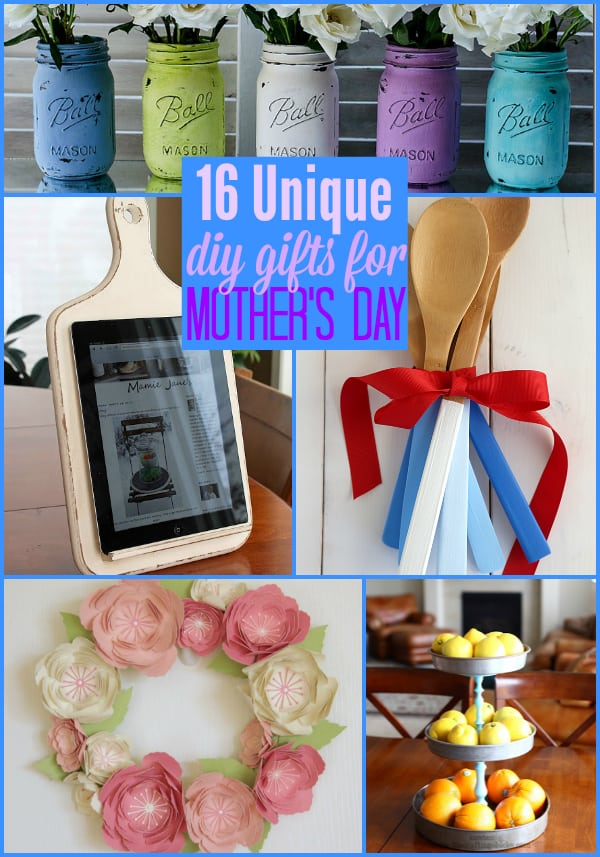 16 Unique Diy Gifts For Mother 39 S Day The Weekly Round Up