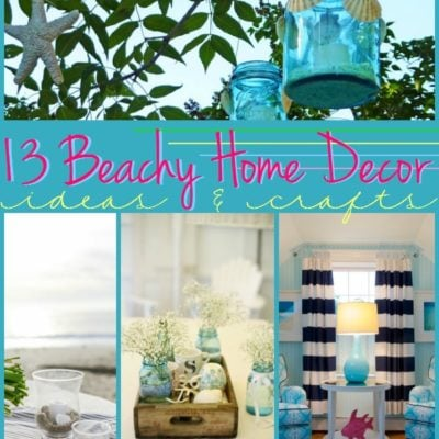 13 Beachy Home Decor Ideas and Crafts {The Weekly Round UP}
