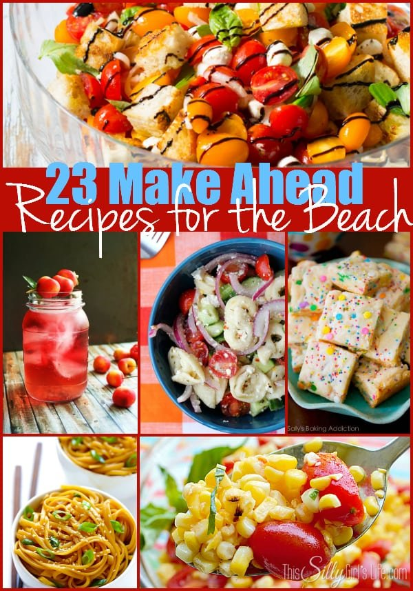 23 Make Ahead Recipes for the Beach