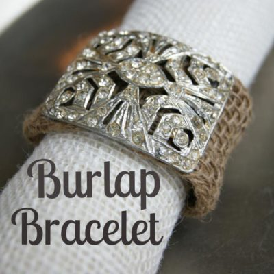 Burlap Vintage Jeweled Bracelet {contributor Mellisa}