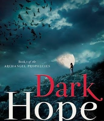 Book Review: Dark Hope: Book One of the Archangel Prophecies by Monica McGurk