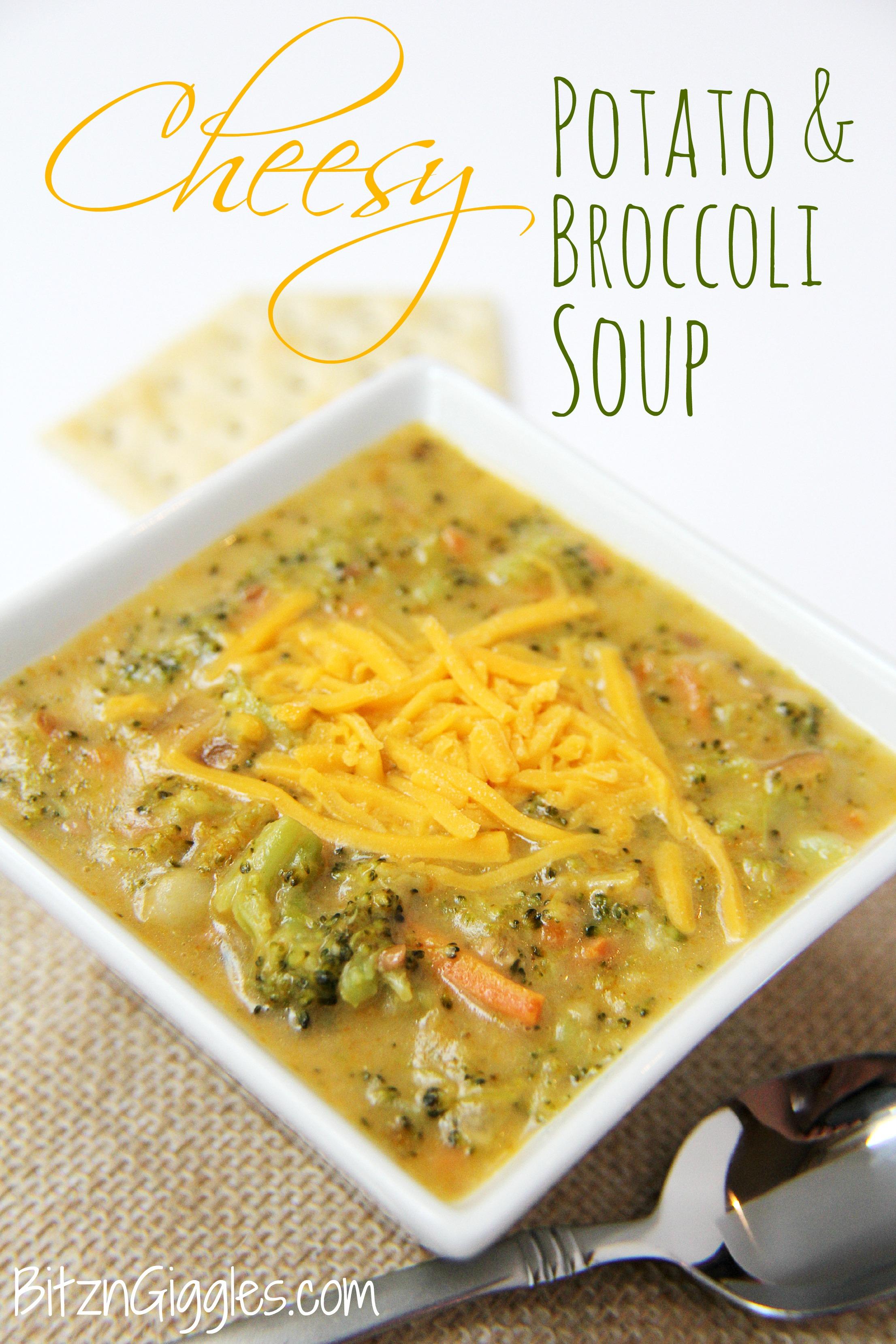Cheesy Potato and Broccoli Soup