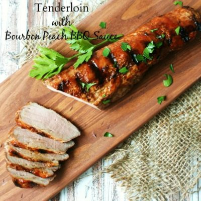 Grilled Pork Tenderloin with Bourbon Peach BBQ Sauce