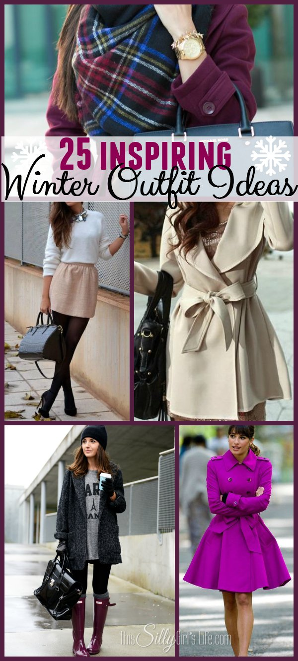 af31daa76b2 25 Inspiring Winter Outfit Ideas - This Silly Girl s Kitchen