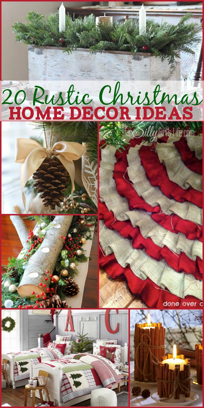 20 rustic christmas home decor ideas this silly girl 39 s for Christmas home ideas