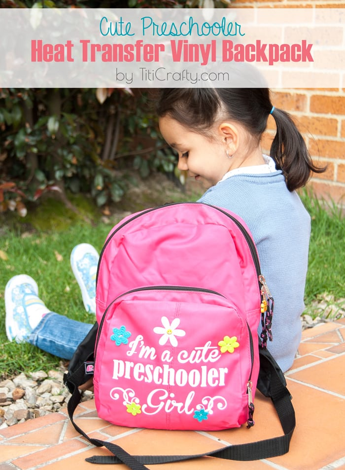 Cute Preschooler Heat Transfer Vinyl Backpack, cute and easy DIY for your little one!