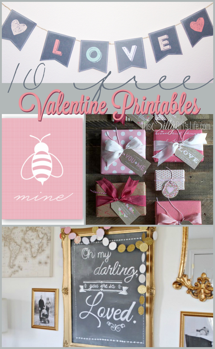 Decorate your home with these 10 free Valentine Printables or use as party favors!  - ThisSillyGirlsLife.com