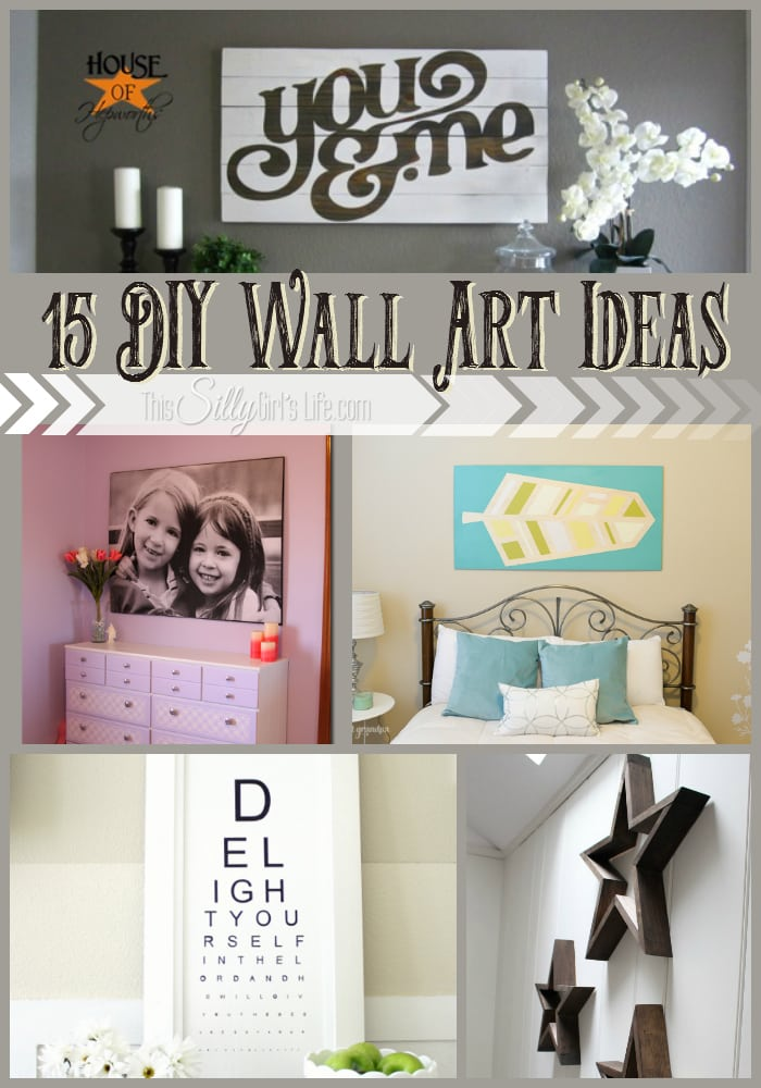 diy wall art round up  sc 1 st  This Silly Girlu0027s Kitchen & 15 DIY Wall Art Ideas - This Silly Girlu0027s Kitchen