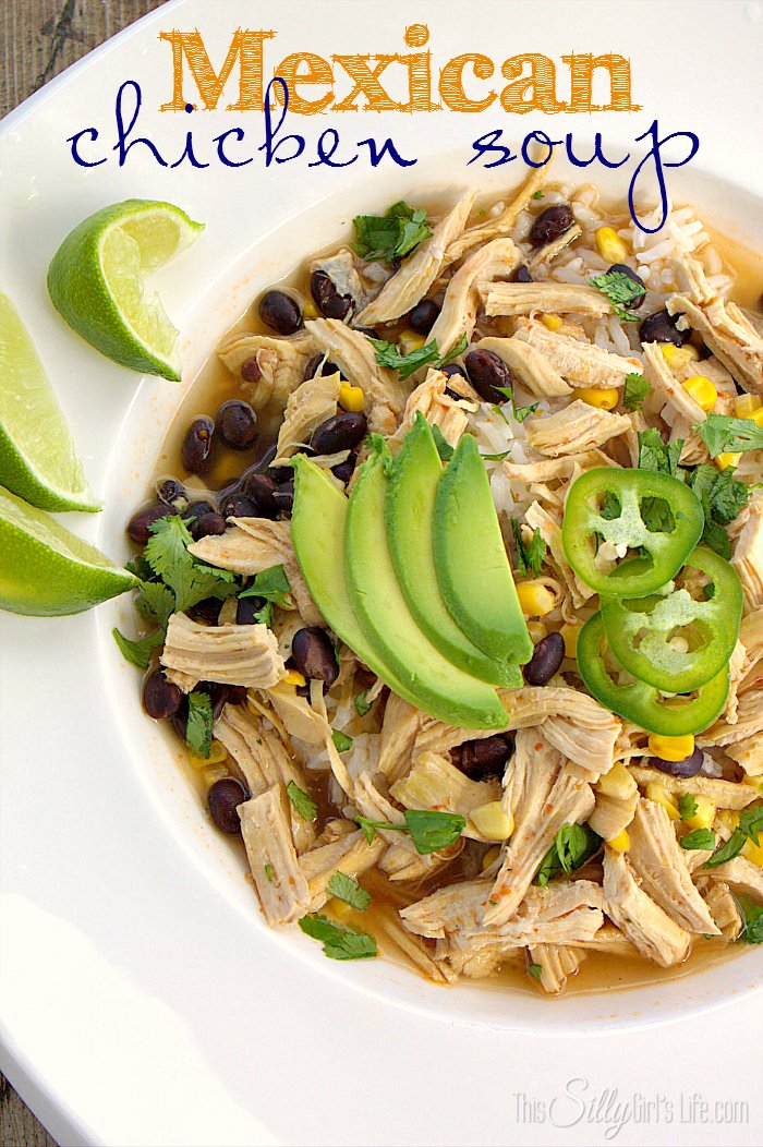 This Mexican Chicken Soup looks delicious! Recipe from This Silly Girl's Life