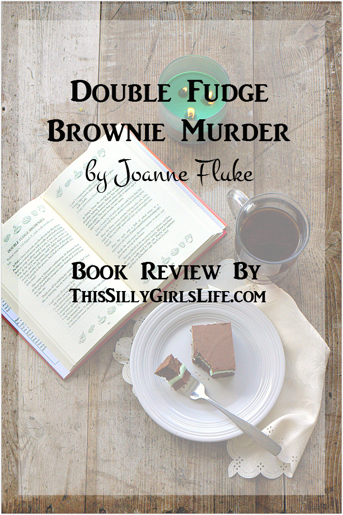 Book Review: Double Fudge Brownie Murder by Joanne Fluke from ThisSillyGirlsLife.com #ad