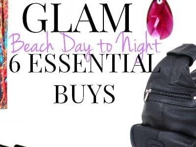 Glam Beach Day to Night: 6 Essential Buys