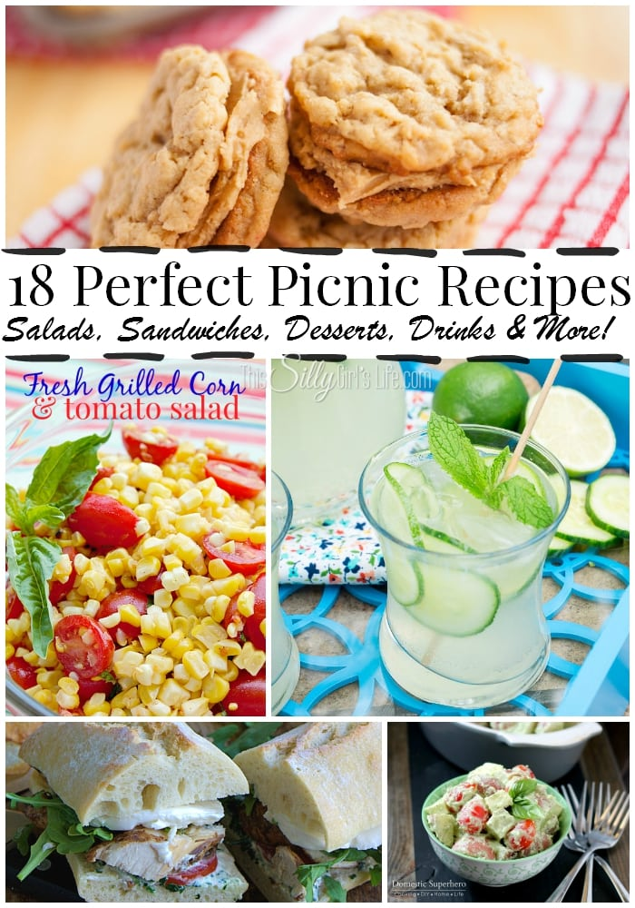 18 Perfect Picnic Recipes, salads, sandwiches, desserts, drinks & more! - ThisSillyGirlsLife.com #picnicrecipes #picnicfood