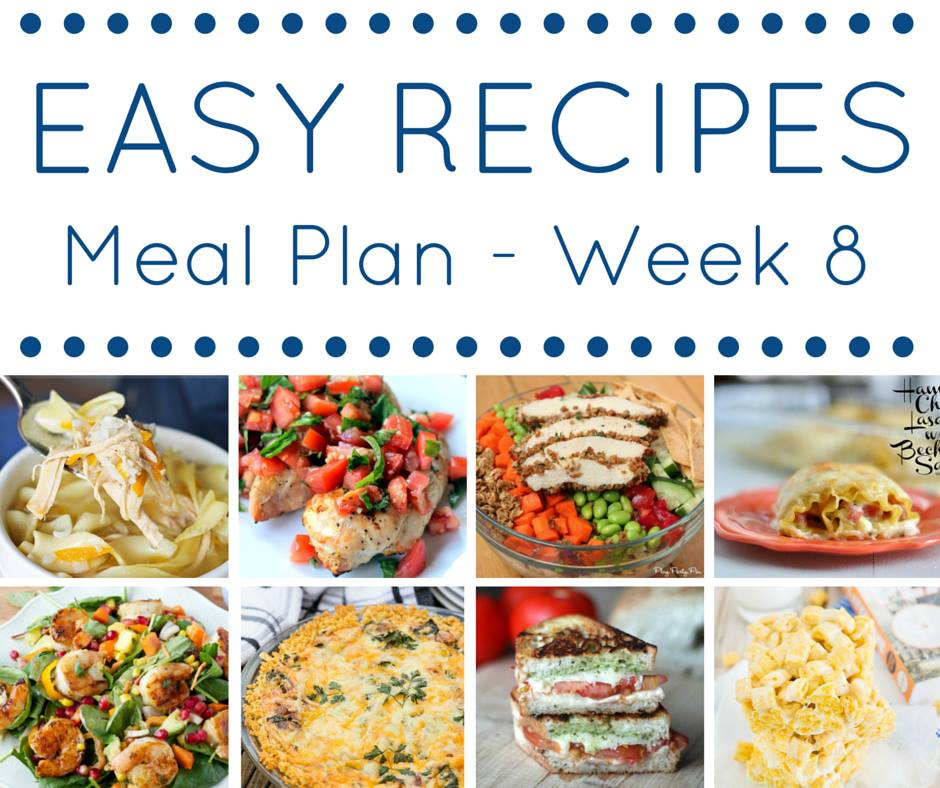 The easy dinner recipes meal plan week 8 this silly girls kitchen the easy dinner recipes meal plan easy yummy recipe inspiration for your everyday meals forumfinder