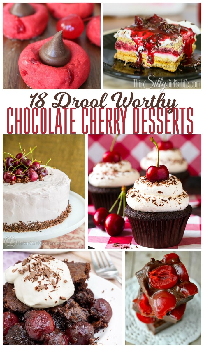 18 Drool Worthy Chocolate Cherry Desserts - ThisSillyGirlsLife.com