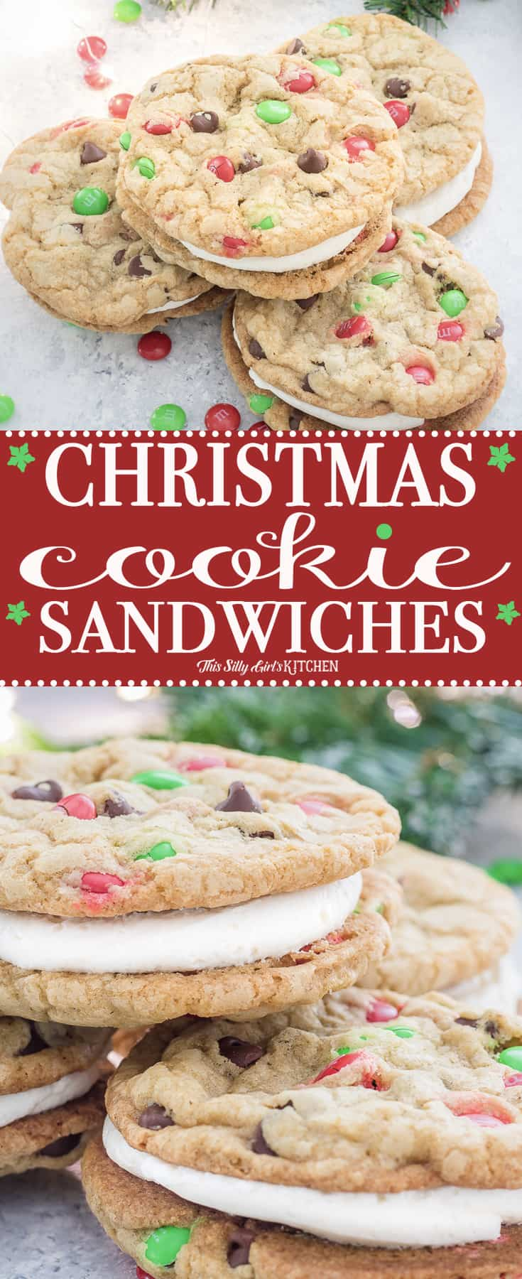 Christmas Cookie Sandwiches, the fluffiest buttercream frosting sandwiched between two soft and chewy chocolate chip cookies loaded with holiday M&M's! #Recipe from ThisSillyGirlsKitchen.com #ChristmasCookies #SandwichCookies #CookiesForSanta #Christmas
