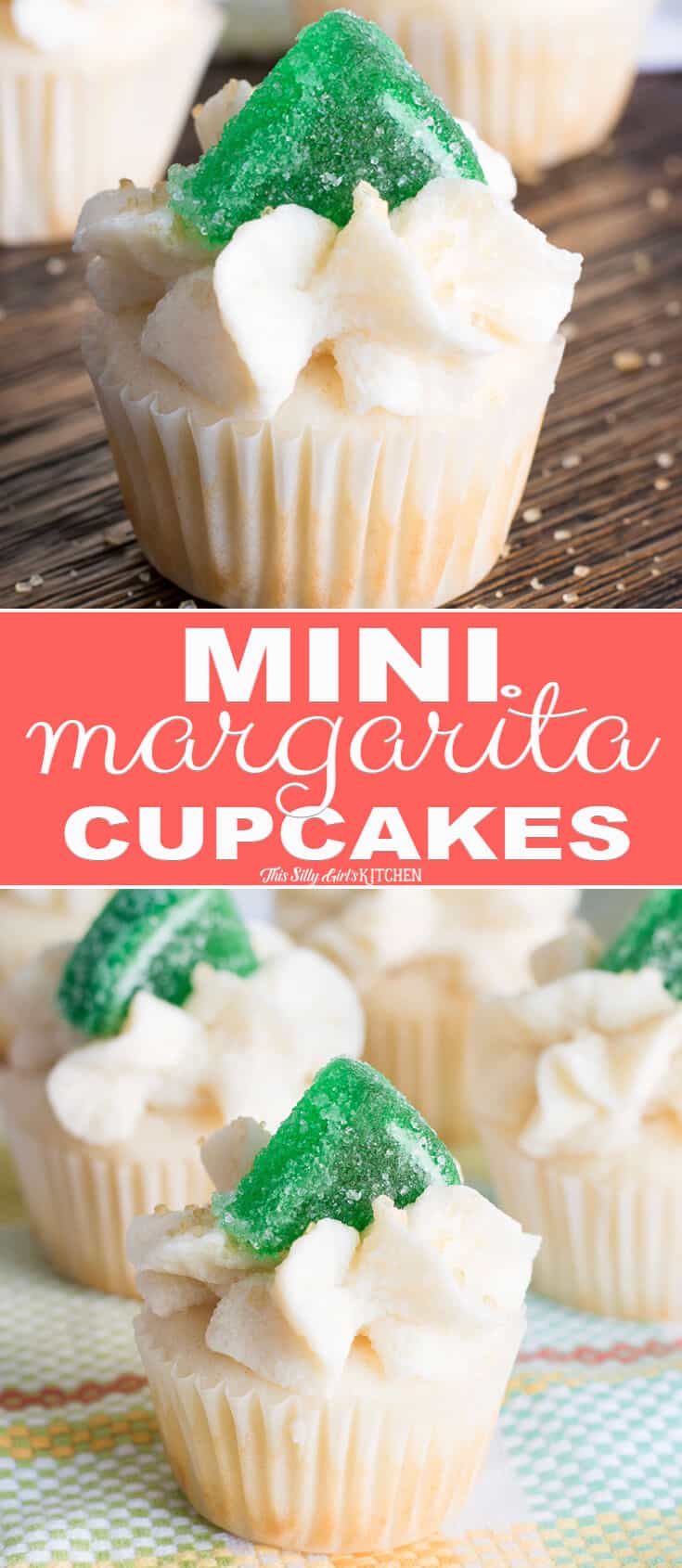 Mini Margarita Cupcakes, festive bite-sized cupcakes with margarita flavors! #Recipe from ThisSillyGirlsKitchen.com #cupcakes #margarita #margaritacupcakes